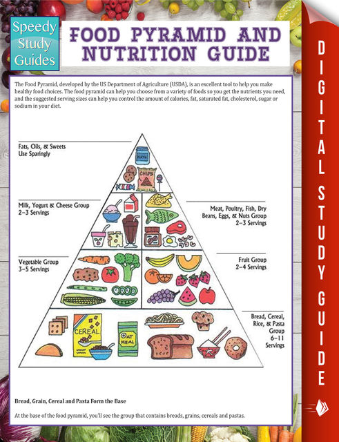 Food Pyramid And Nutrition Guide (Speedy Study Guide), Speedy Publishing