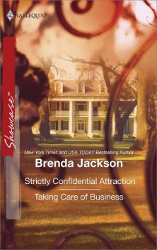 Strictly Confidential Attraction & Taking Care of Business, Brenda Jackson