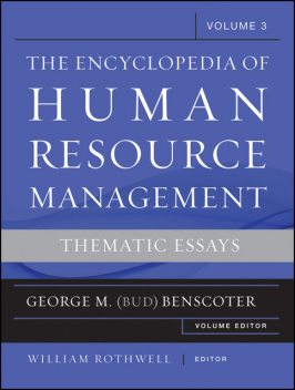 Encyclopedia of Human Resource Management, Critical and Emerging Issues in Human Resources, William J.Rothwell
