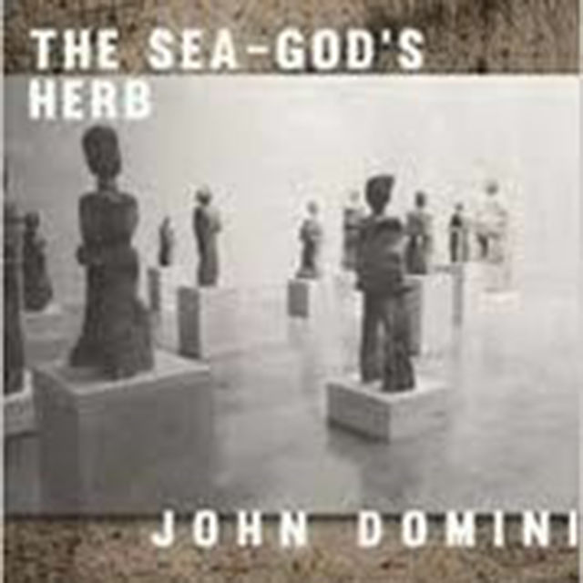 The Sea-God's Herb, John Domini
