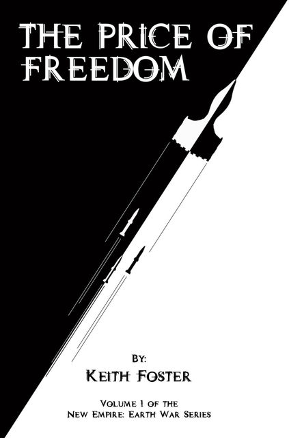 The Price of Freedom, Keith Foster