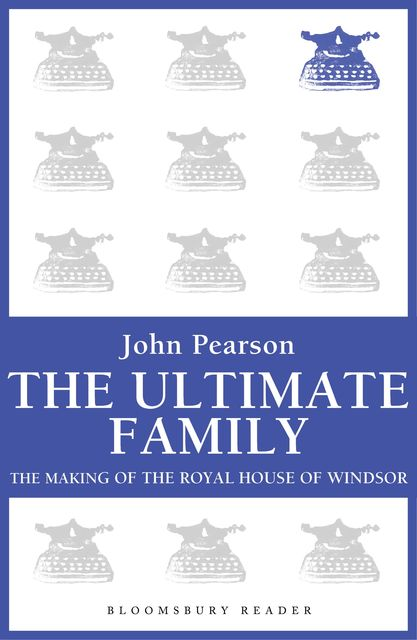 The Ultimate Family, John Pearson