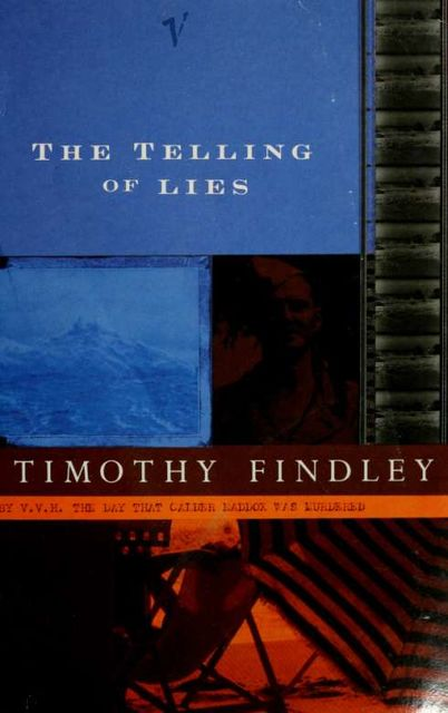 The telling of lies : a mystery, Timothy, 1930-, Findley