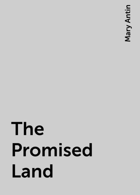 The Promised Land, Mary Antin
