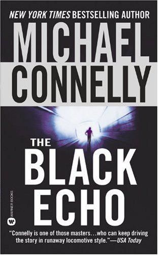 The Black Echo, Michael Connelly