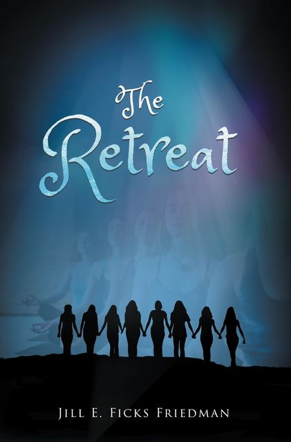 The Retreat, Jill E. Ficks Friedman