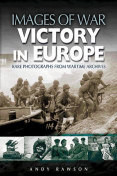 Victory in Europe, Andrew Rawson
