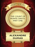 The Count of Monte Cristo, Part One, Alexander Dumas, Frank J.Morlock
