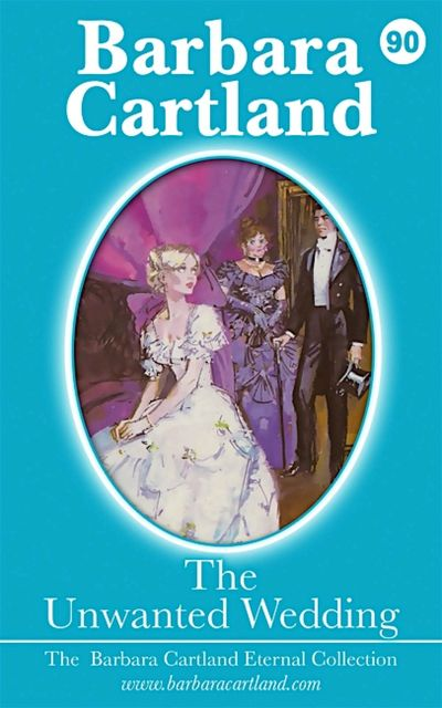 The Unwanted Wedding, Barbara Cartland