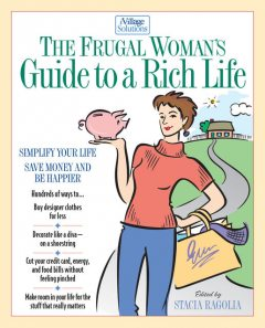 The Frugal Woman's Guide to a Rich Life, Thomas Nelson