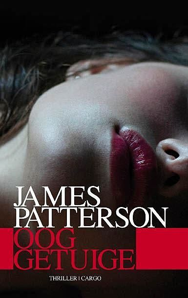 Ooggetuige, James Patterson
