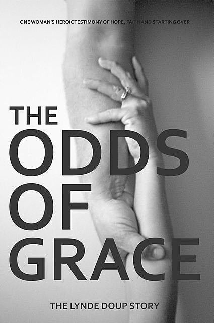 The Odds of Grace, Lynde Doup