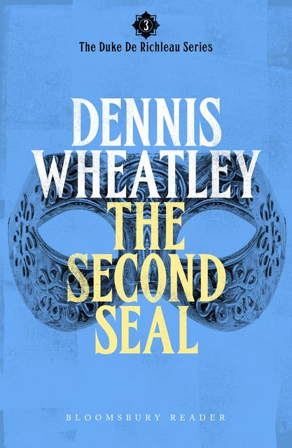 The Second Seal, Dennis Wheatley