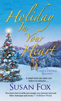 Holiday in Your Heart, Susan Fox