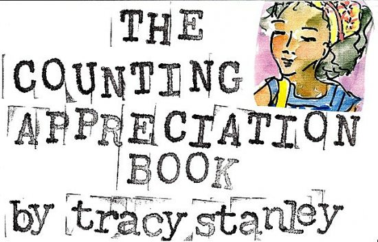 The Counting Appreciation Book, Tracy Stanley