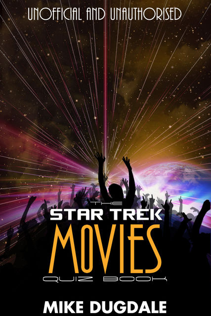 Star Trek Movie Quiz Book, Mike Dugdale