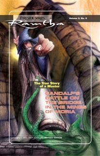 Gandalf's Battle on The Bridge In The Mines of Moria, Ramtha