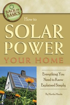 How to Solar Power Your Home, Martha Maeda