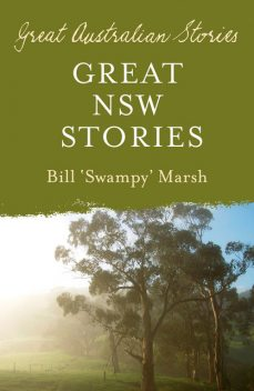 Great New South Wales Stories, Bill Marsh
