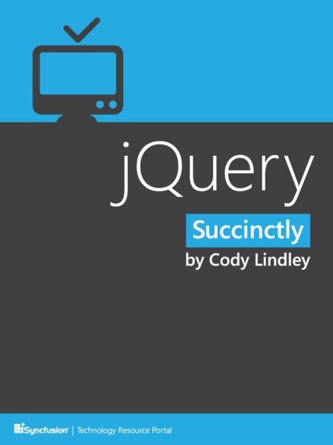 jQuery Succinctly, Cody Lindley
