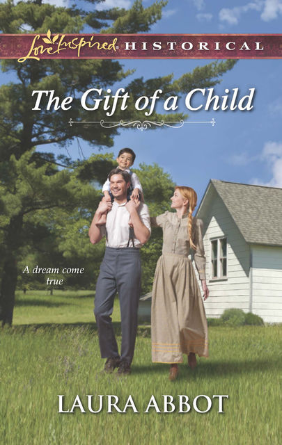 The Gift of a Child, Laura Abbot
