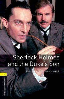 Sherlock Holmes and the Duke's Son, Arthur Conan Doyle, Jennifer Bassett