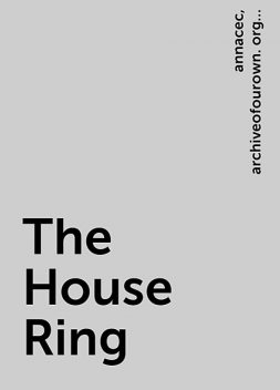 The House Ring, users, https:, annacec, archiveofourown. org, pseuds