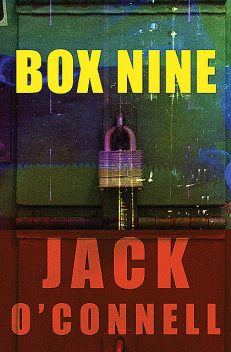 Box Nine, Jack O'Connell
