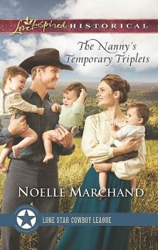 The Nanny's Temporary Triplets, Noelle Marchand