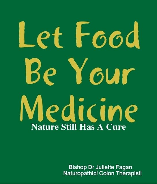 Let Food Be Your Medicine, Bishop Juliette Fagan