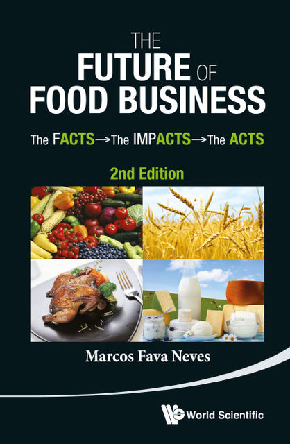 The Future of Food Business, Marcos Fava Neves