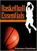 Basketball Essentials, Tarrence Garrison