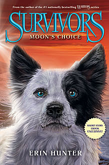 Survivors: Moon's Choice, Erin Hunter