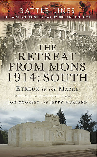 The Retreat from Mons 1914: South, Jerry Murland, Jon Cooksey
