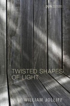 Twisted Shapes of Light, William Jolliff