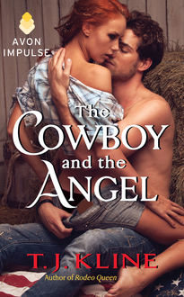 The Cowboy and the Angel, T.J. Kline