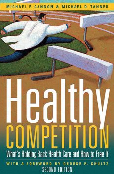 Healthy Competition, Michael Tanner, Michael Cannon