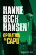 Operation Dacapo, Hanne Bech Hansen