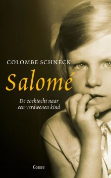Salome, Colombe Schneck