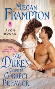 The Duke's Guide to Correct Behavior, Megan Frampton