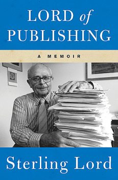 Lord of Publishing, Sterling Lord