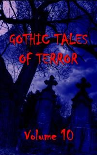 Gothic Tales Vol. 10, Everybody