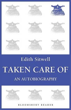 Taken Care Of, Edith Sitwell