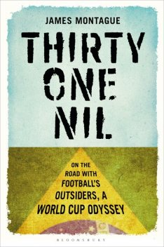 Thirty-One Nil, James Montague