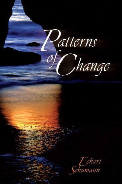 Patterns of Change, Eckart Schumann