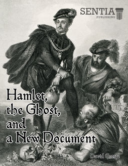 Hamlet, the Ghost, and a New Document (George), David George