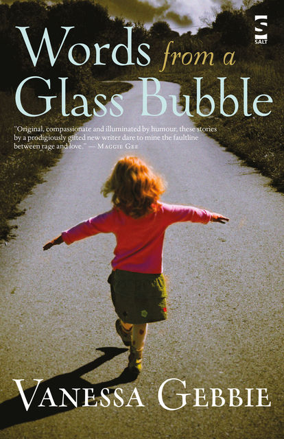 Words from a Glass Bubble, Vanessa Gebbie