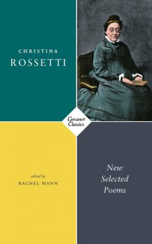 New Selected Poems, Christina Rossetti