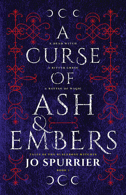A Curse of Ash and Embers, Jo Spurrier