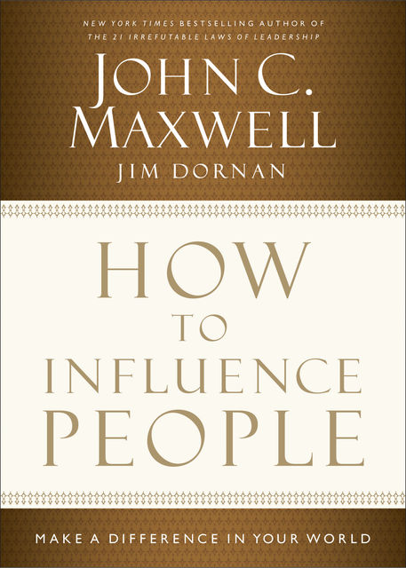 How to Influence People, Maxwell John, Jim Dornan